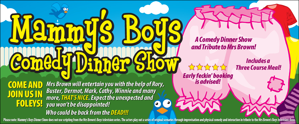Mammy's Boys Comedy Dining