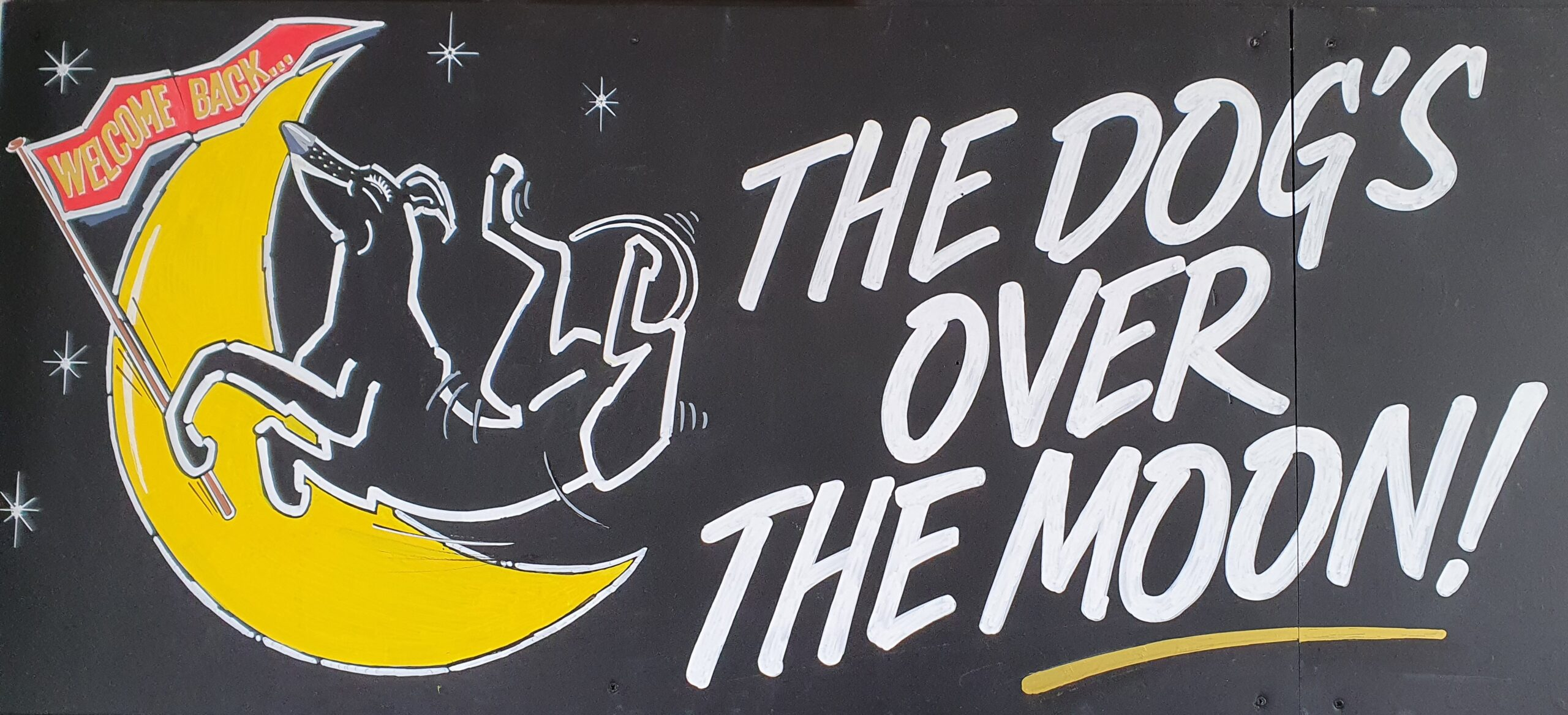 The Dog is over the moon, re-opening 17th May 2021, Greyhound Hotel